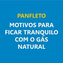 Motivos para ficar tranquilo com gás natural