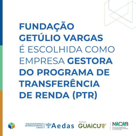 Fundação Getúlio Vargas é escolhida como empresa gestora do Programa de Transferência de Renda