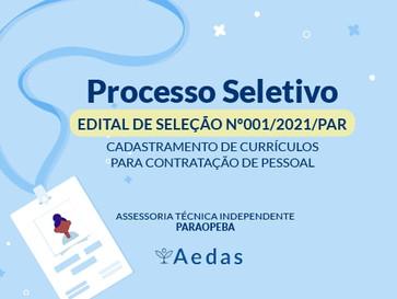 EDITAL DE SELEÇÃO Nº001/2021/PAR: PROCESSO SELETIVO DE CADASTRAMENTO PARA CONTRATAÇÃO DE PESSOAL