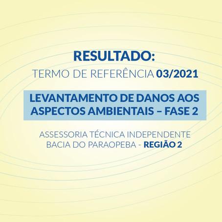 RESULTADO: TERMO DE REFERÊNCIA 03/2021 DA ASSESSORIA TÉCNICA INDEPENDENTE - REGIÃO 2