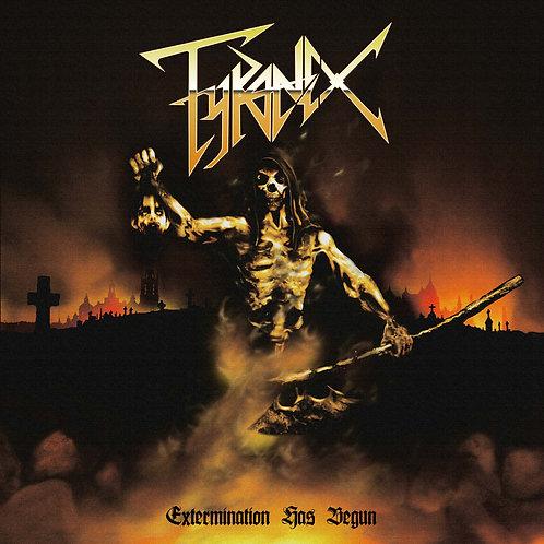 Tyranex - Extermination has begun CD/VINYL