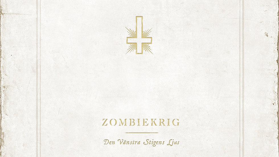 Zombiekrig - Den Vänstra Stigens Ljus LIMITED VINYL