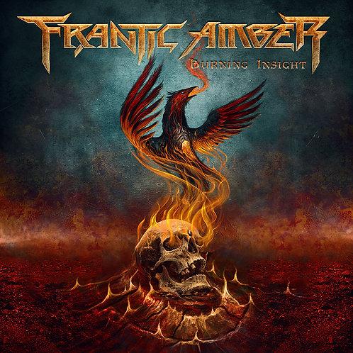 Frantic Amber - Burning Insight CD/GATEFOLD VINYL