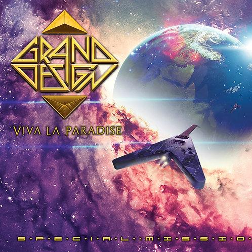 Grand Design - Viva La Paradise Special Mission DIGIPACK CD
