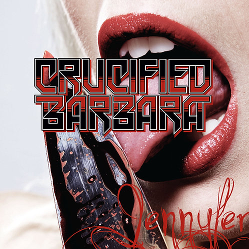 "Crucified Barbara - Jennyfer 7"" VINYL single (LTD EDITION 300)"