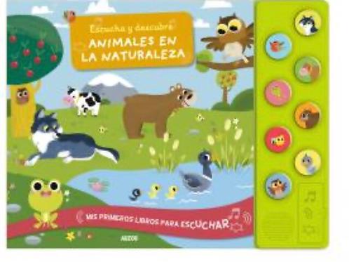 ESCUCHA Y DESCUBRE ANIMALES EN LA NATURALEZA AUZOU