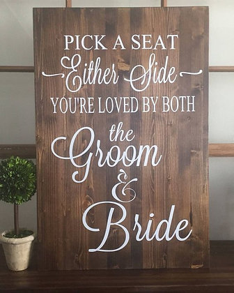 Wooden Pick a Seat Sign
