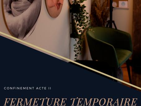 COVID-19 : Fermeture du studio et confinement ACTE II