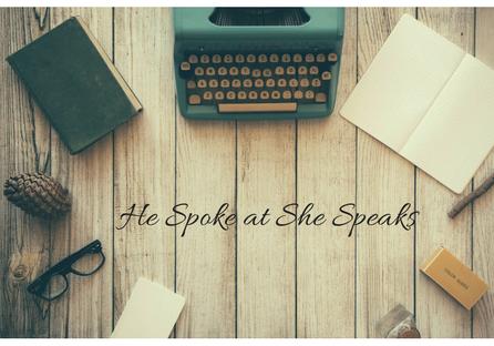 He Spoke at She Speaks