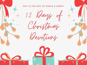 The Gift of Grace and Mercy