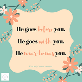 He goes before you..png