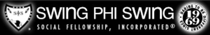 Swing Phi Swing Social Fellowship, Incorporated. Daring to be different since 1969.