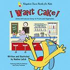 I WANT CAKE COVER.jpg