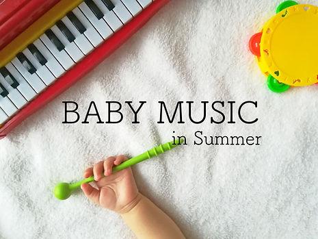 baby music in summer.jpg