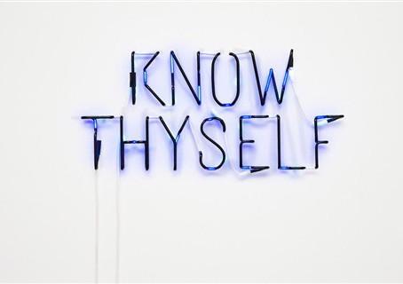 First, know Thyself