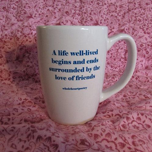 Original 14 oz Coffee Mug - A Life Well-Lived