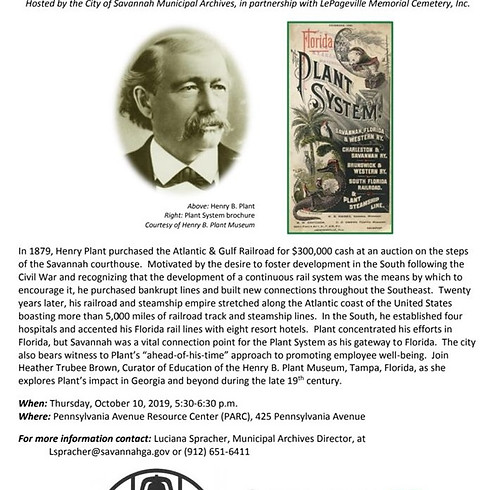 Henry Plant: 19th Century, the Plant System, and Savannah Presentation