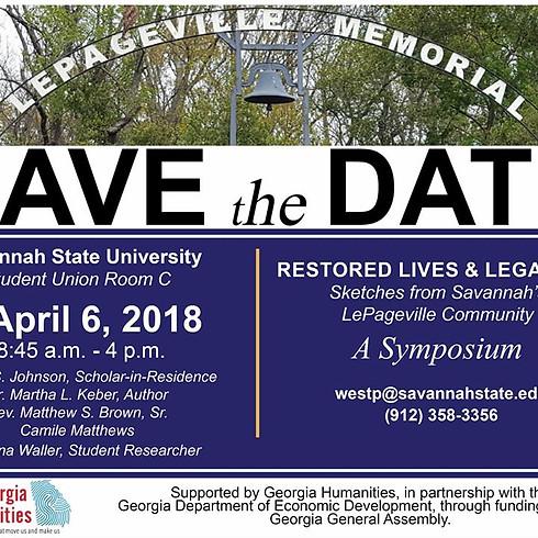 A Symposium - Restored Lives & Legacies: Sketches from Savannah's LePageville Community Presentation