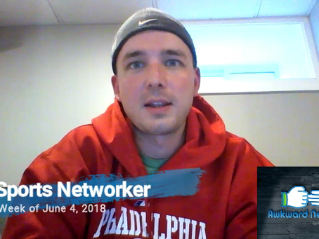 Sports Networker Ep3 (6/4/18)