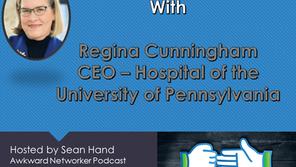 Awkward Networking with Regina Cunningham – Hospital of the University of Pennsylvania