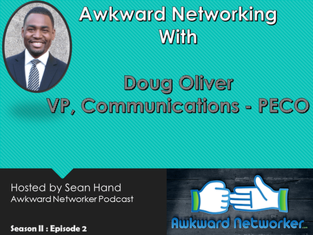 Awkward Networking with Doug Oliver – PECO (an Exelon Company)
