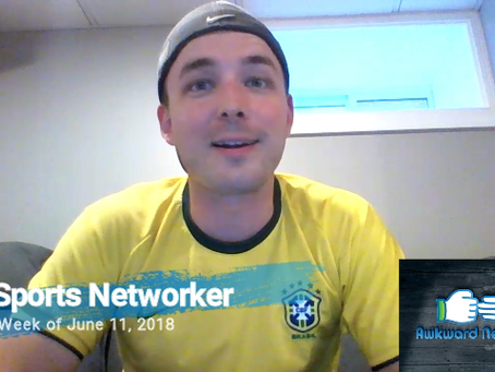 Sports Networker Ep4 (6/11/18)