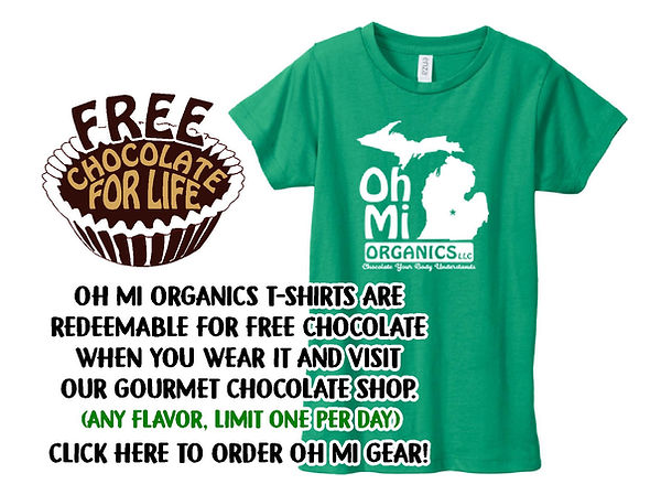 OH MI ORGANICS TSHIRT FREE CHOCOLATE.jpg