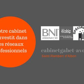 Notre cabinet s'investit dans les réseaux professionnels de proximité!