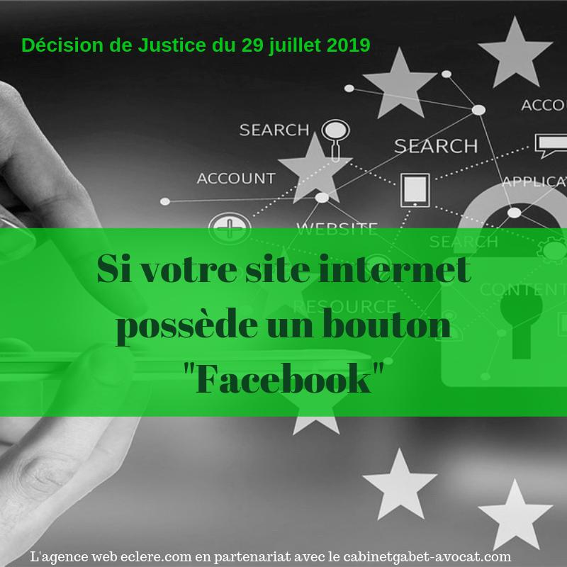 Facebook , décision de justice du 29 juillet 2019