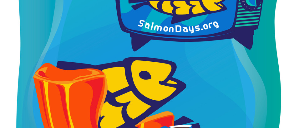 Salmon Days 2020 - A Unique Vision for this Year