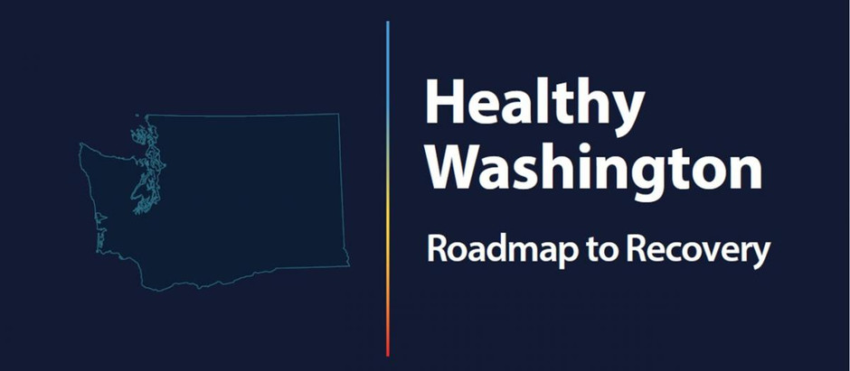 "Gov. Inslee Announces ""Healthy Washington - Roadmap to Recovery"""