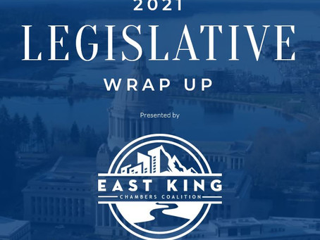 East King Chambers Coalition Legislative Wrap-Up
