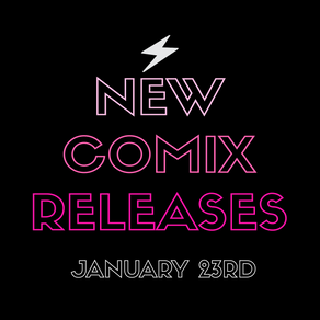 January 23rd New Comix!!