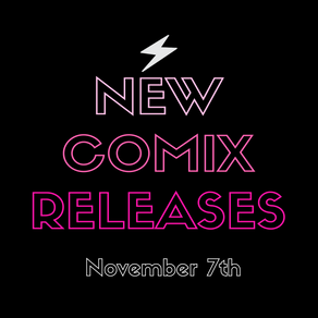November 7th New Comix!!