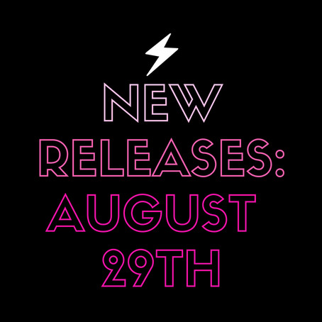 August 29th Releases!!