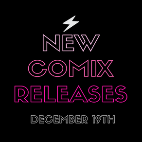 December 19th New Comix!!