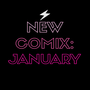 January New Comix Releases!!