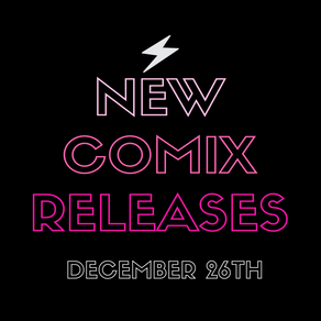 December 26th New Comic Book Day!!!!