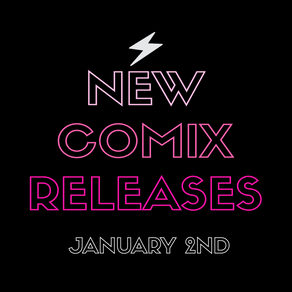 January 2nd: New Year, New Comix!!