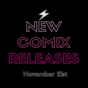 November 21st New Comix!