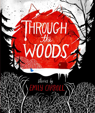 Through The Woods Graphic Novel