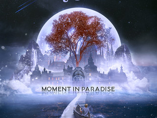 Moment in Paradise - New album available now in all digital platforms!
