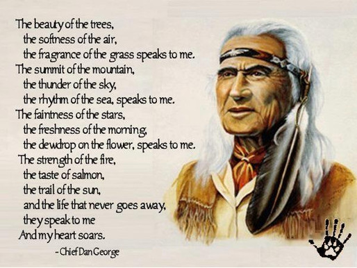 'Chief Dan George' my heart soars