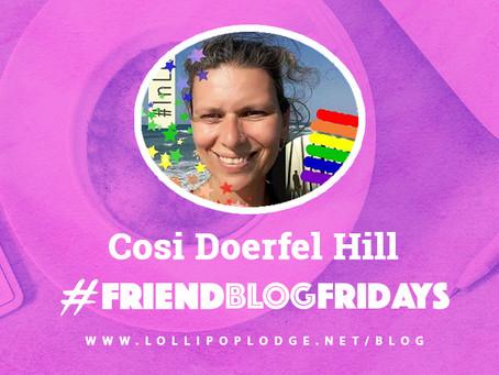 #FriendBlogFriday Cosi Doerfel Hill