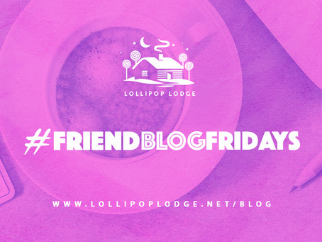 #FriendBlogFriday