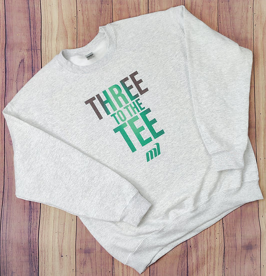 Three to the Tee Sweatshirt