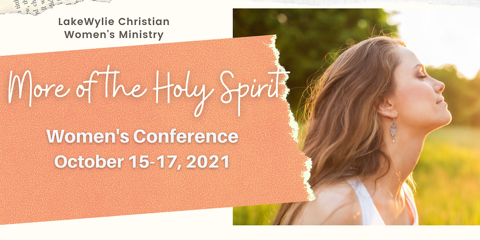Women's Conference - More of the Holy Spirit