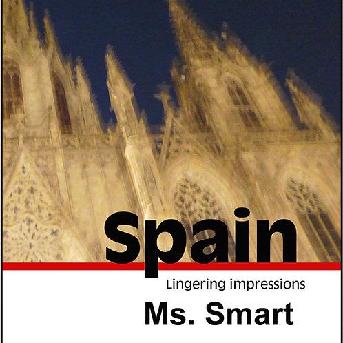 Spain: Lingering Impressions