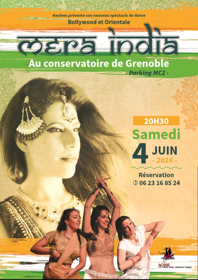 Mera India (Mon Inde) , le nouveau spectacle