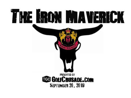 THE IRON MAVERICK  presented by GolfCrusade.com